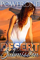 Desert Submission: A Novel of Willing Surrender Kindle Edition