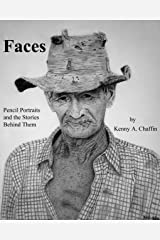 Faces - Pencil Portraits and the Stories Behind Them Kindle Edition