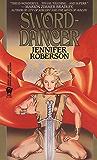 Sword-Dancer (Tiger and Del Book 1)