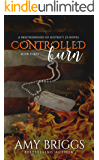 Controlled Burn (The Brotherhood of District 23)