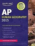 Kaplan AP Human Geography 2015 (Kaplan Test Prep)