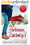 Christmas Catch-Up I (Rivers End Ranch Book 36)