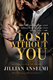 Lost Without You: Book 2 in The Chasing Olivia Series
