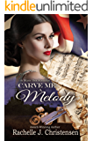 Carve Me a Melody (Music Box Romance Book 2)