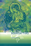 A Guide to the Bodhisattvas (Meeting the Buddhas)