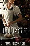 Purge: A Novel