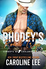 Rhodey's Road Trip (Cowboys of Cauldron Valley Book 12) Kindle Edition
