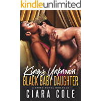 King's Unknown Black Baby Daughter (A BWWM Royal Romance)