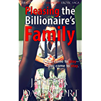 Pleasing the Billionaire's Family: The Complete Scandalous Erotic Novella (Box Set Bundle) (English Edition)