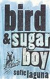 Bird and Sugar Boy