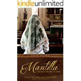 Mantilla: the Veil of the Bride of Christ