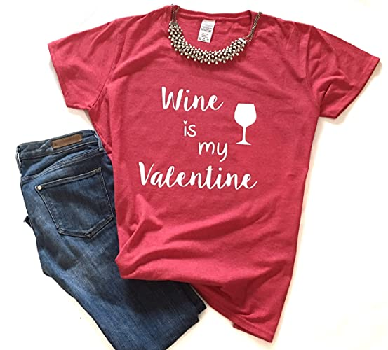 cfd87f874 Image Unavailable. Image not available for. Color: Wine is my Valentines T- Shirt ...