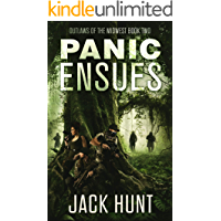 Panic Ensues: A Post-Apocalyptic EMP Survival Thriller (Outlaws of the Midwest Book 2) book cover