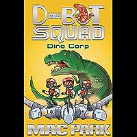 Dino Corp: D-Bot Squad 8