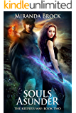 Souls Asunder (The Keeper's Way Book 2)