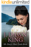 Mr. Darcy's Mail-Order Bride: A Pride and Prejudice Variation (English Edition)