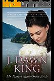 Mr. Darcy's Mail-Order Bride: A Pride and Prejudice Variation