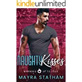 Naughty Kisses: Warming Up to Love (The Martinez Brothers Book 1)