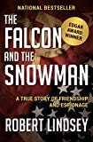 The Falcon and the Snowman: A True Story of