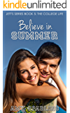 Believe in Summer (Jett Series Book 5)
