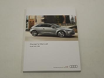 amazon com audi a3 s3 8v handbook owners manual 11 2012 u003e new rh amazon com 2012 audi a3 repair manual 2013 audi a3 owners manual