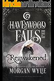 Reawakened (Havenwood Falls High Book 2)