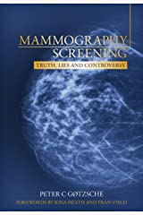 Mammography Screening: Truth, Lies and Controversy (English Edition) eBook Kindle