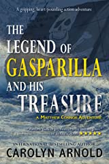 The Legend of Gasparilla and His Treasure: A gripping, heart-pounding action adventure (Matthew Connor Adventure series Book 3) Kindle Edition