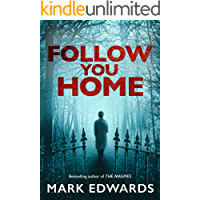 Follow You Home (English Edition)