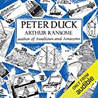 Peter Duck: Swallows and Amazons Series, Book 3