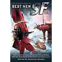 The Mammoth Book of Best New SF 25 (Mammoth Books 244)