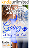 Sapphire Falls: Going Crazy For You (Kindle Worlds Novella)