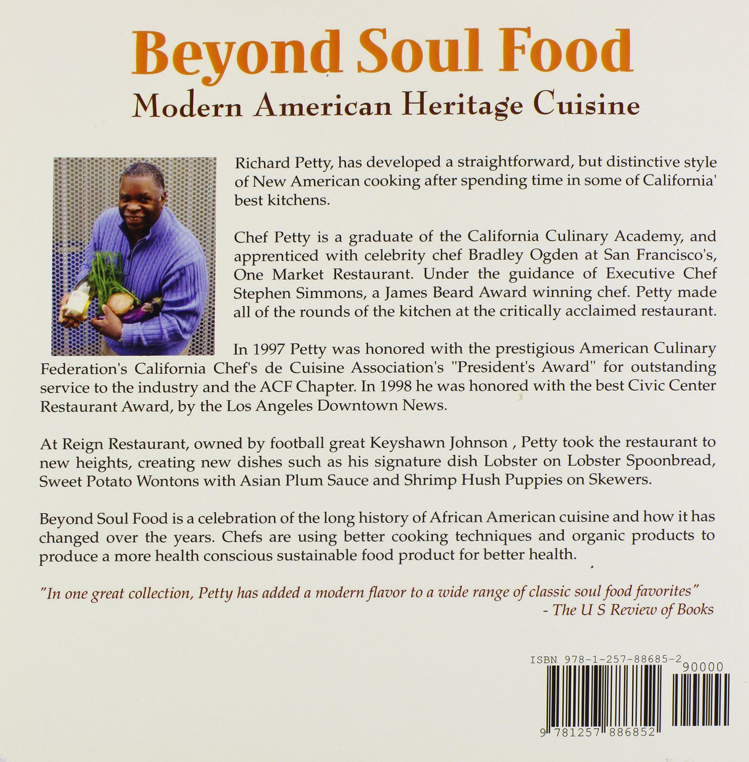 Beyond Soul Food, Modern American Heritage Cuisine: Richard Petty ...