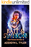 Bait & Switch (Driftwood Mystery Book 1)