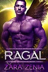Ragal: A Sci-Fi Alien Dragon Romance (Aliens of Dragselis Book 3) Kindle Edition