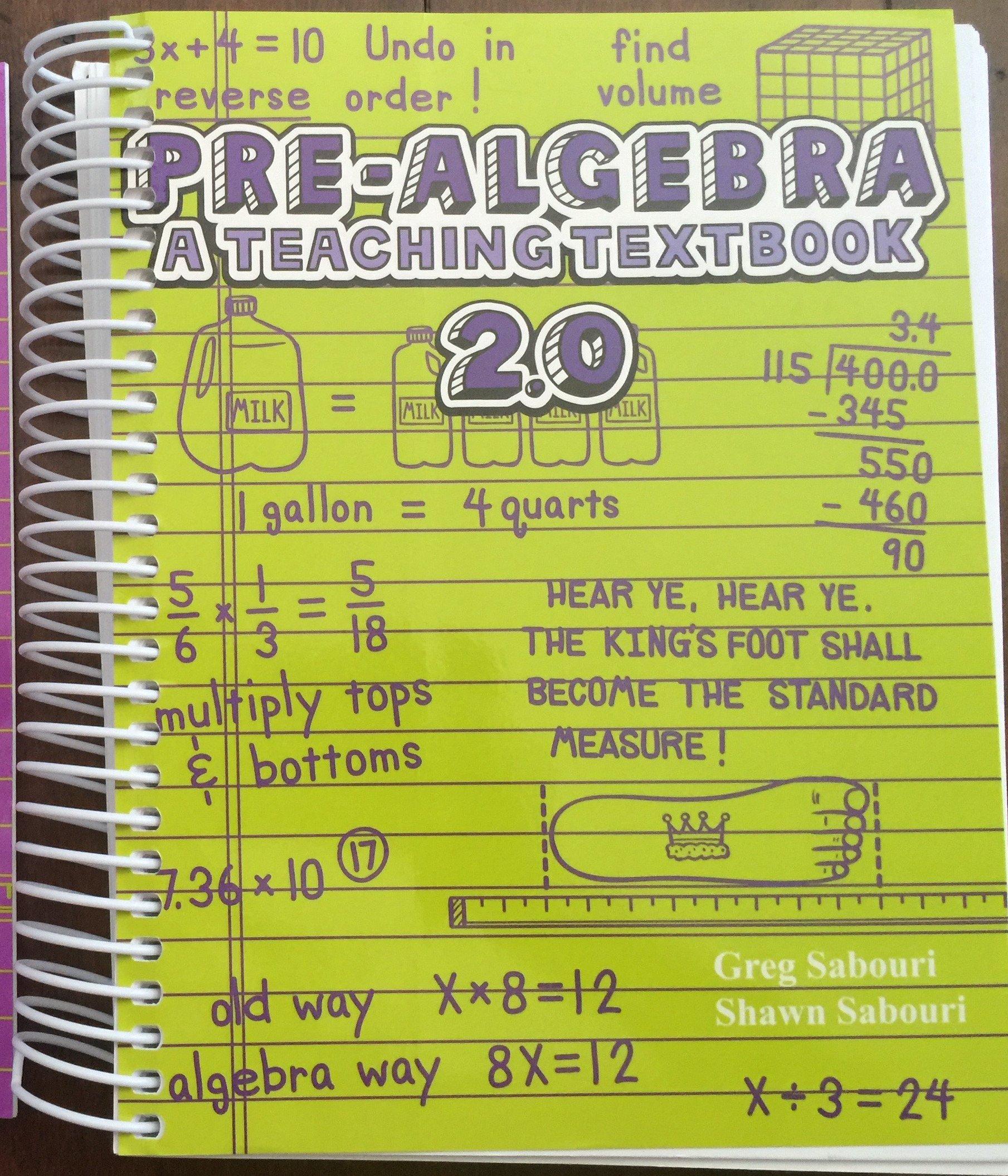 Pre-Algebra A Teaching Textbook: Greg Sabouri, Shawn Sabouri:  9780983581222: Amazon.com: Books