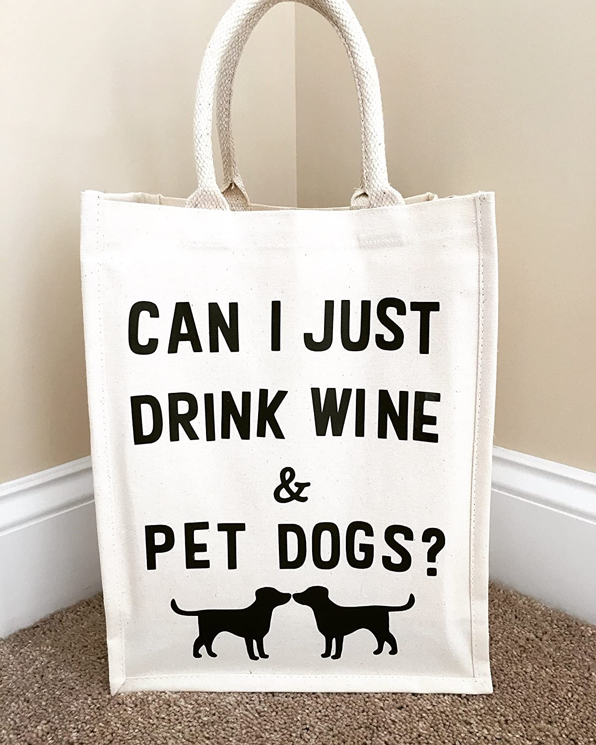 Can I Just Drink Wine and Pet Dogs Wine Tote Bag