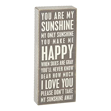 Primitives by Kathy Gray Box Sign, 4  by 10 , You are My Sunshine