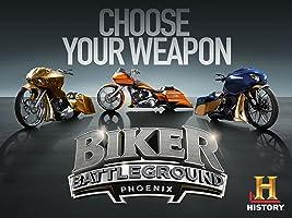 Biker Battleground Phoenix Season 1
