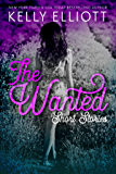 The Wanted Short Stories (Wanted Series Book 8)