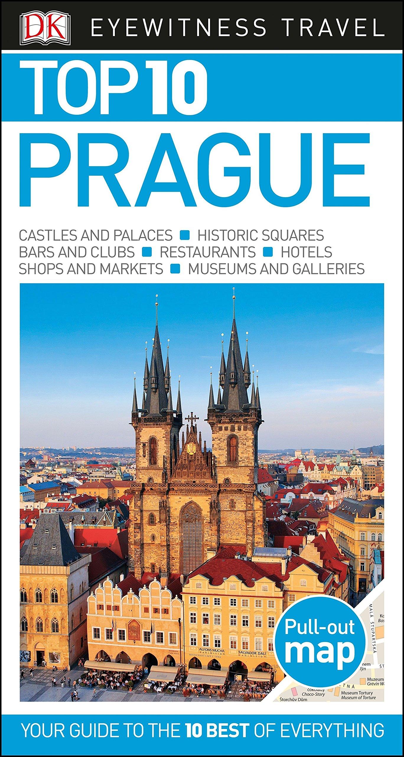 Top 10 Prague (Eyewitness Top 10 Travel Guide) by DK Eyewitness Travel