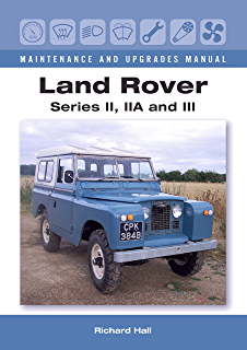 Amazon land rover the story of the car that conquered the land rover series ii iia and iii maintenance and upgrades manual fandeluxe Images