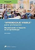 """""""Aprendizaje visible""""  para profesores. Colección: Didáctica y Desarrollo"""