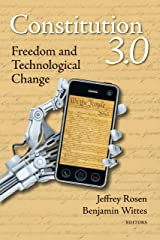 Constitution 3.0: Freedom and Technological Change Kindle Edition