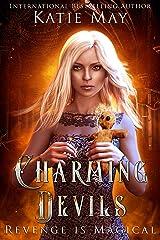 Charming Devils: A Bully/Revenge Reverse Harem Romance Kindle Edition