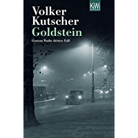 Goldstein: Gereon Raths dritter Fall (Die Gereon-Rath-Romane 3) (German Edition)