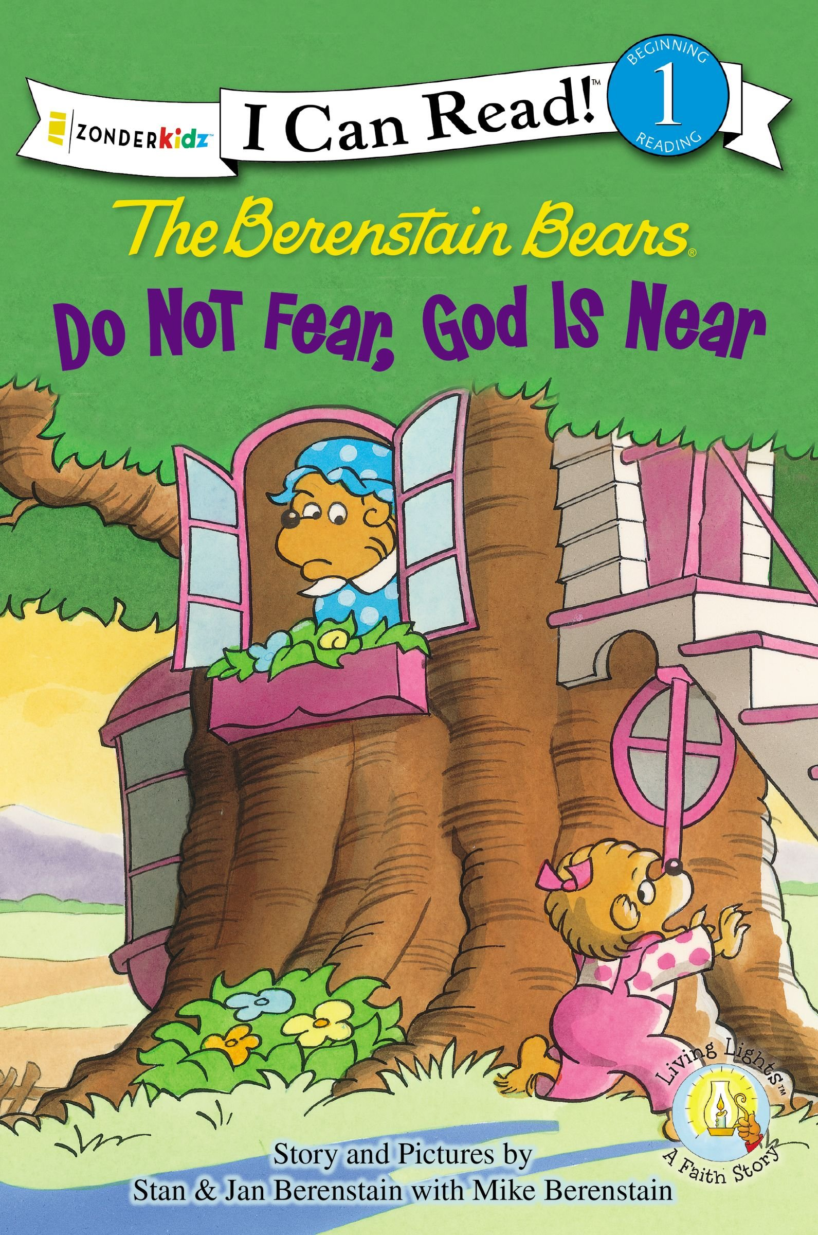 The Berenstain Bears, Do Not Fear, God Is Near (I Can Read! / Berenstain Bears / Living Lights)