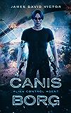 Canis Borg: Alien Control Agent