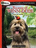 Rigorous Reading: Because of Winn-Dixie (In-Depth Guides for Great Literature), Grades 3–6 from Teacher Created…
