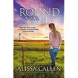 The Round Yard (A Woodlea Novel, #5)